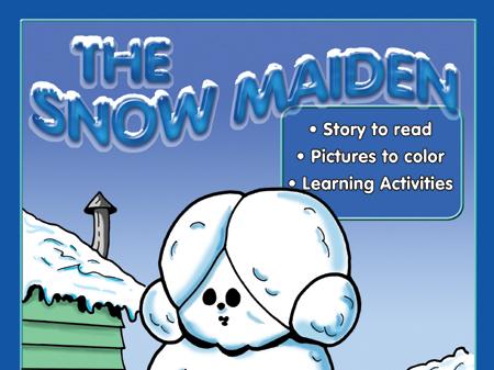 Snow Maiden: Read & Color
