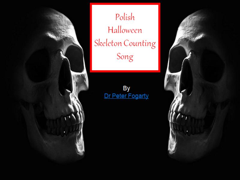 Polish Halloween Skeleton Counting Song - PowerPoint+ Halloween Worksheets+ 31 Teaching Activities