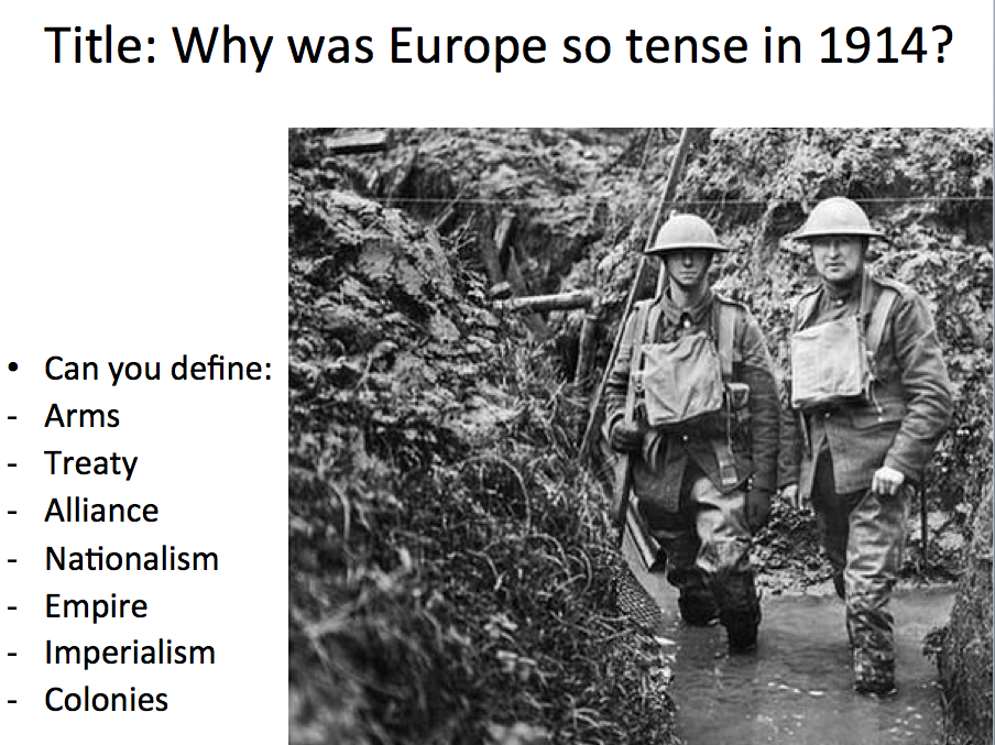 Year 9 WWI Lesson 1 - Why was Europe so tense in 1914