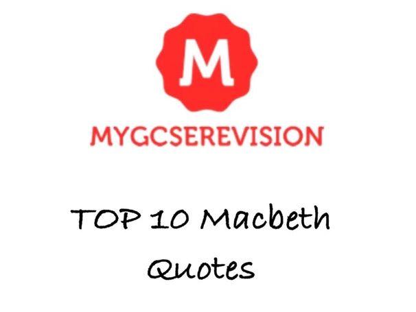 GCSE English Literature Macbeth Quotes Plus Analysis