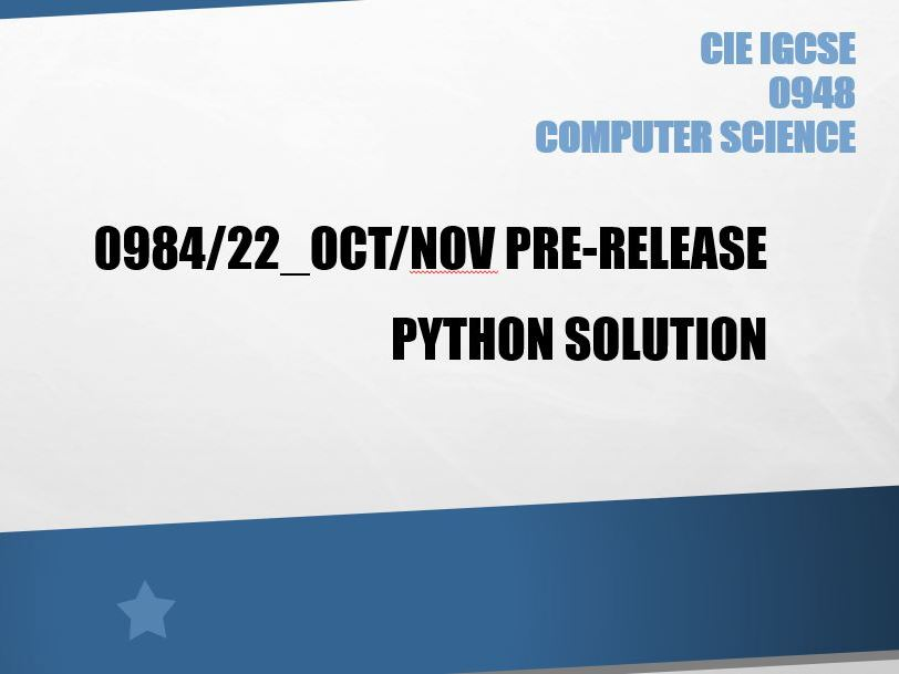 CIE Computer Science 0984/22or 0478/22 Oct/Nov 2020 Pre release solution