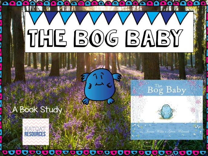 The Bog Baby - Book Study