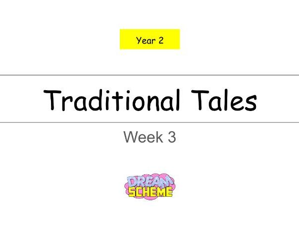 Year 2 - Traditional Tales 5 Lessons (Week 3 of 3)
