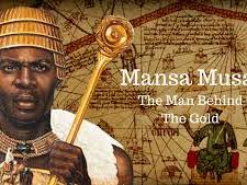 The Kingdom of Mali, Mansa Musa, Timbuktu - History Test