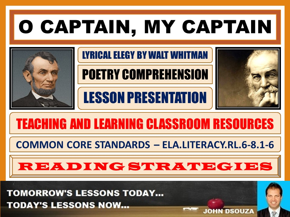O CAPTAIN, MY CAPTAIN BY WALT WHITMAN - LESSON PRESENTATION