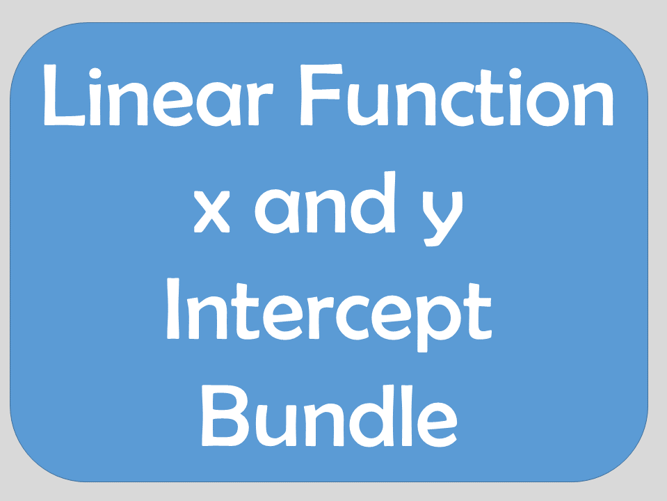 X and Y-Intercepts of Linear Functions Bundle