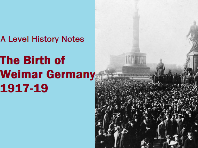 Weimar - the Birth of Democratic Germany