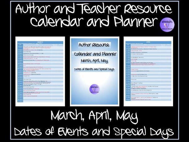 TES Authors' Calendar and Planner- Special Events and Days - March, April, May 2017