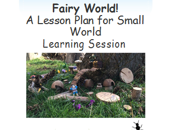 Outdoor Learning:  Small World Play (Fairy World)