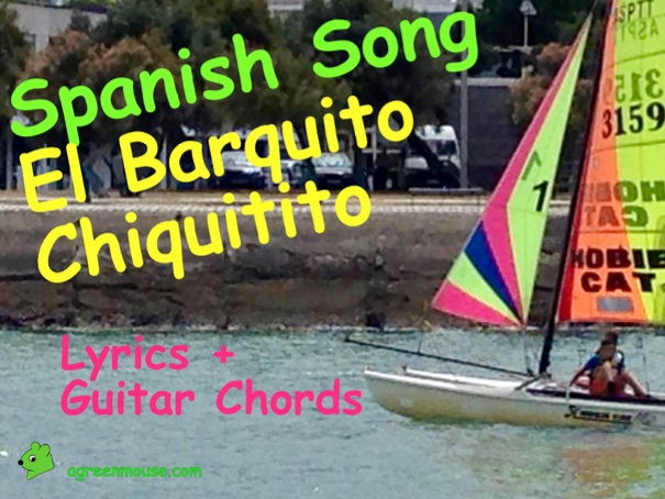 Spanish Song - El Barquito Chiquitito