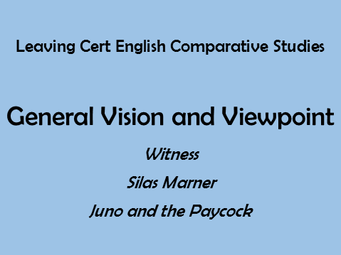 Leaving Cert English - Comparative Studies - General Vision and Viewpoint Sample Answer Essay