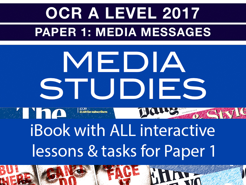 OCR A LEVEL 2017 PAPER 1: MEDIA MESSAGES - IBOOK - ALL TOPICS COVERED + HOURS OF VIDEO & AUDIO