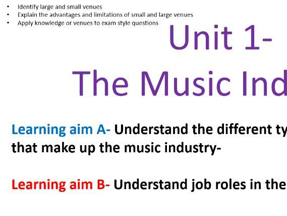 Unit 1- The music Industry Learning aim A and Mock exam