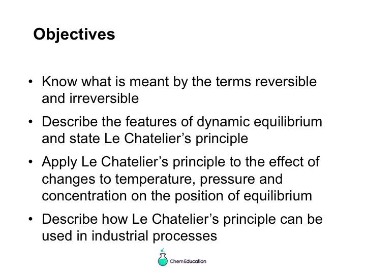 Powerpoint covering the introduction of the concepts of equilibrium and Le Chatelier's principle