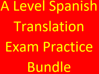 A Level Spanish translation exam practice bundle (range of topics into English and Spanish)