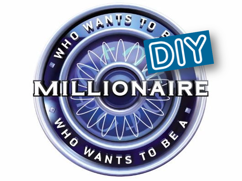 Who Wants to be a Millionaire (Do.It.Yourself.)