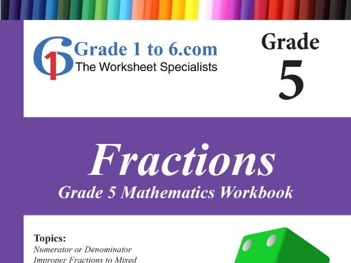 Fractions:  Grade 5 Maths Workbook from www.Grade1to6.com Books