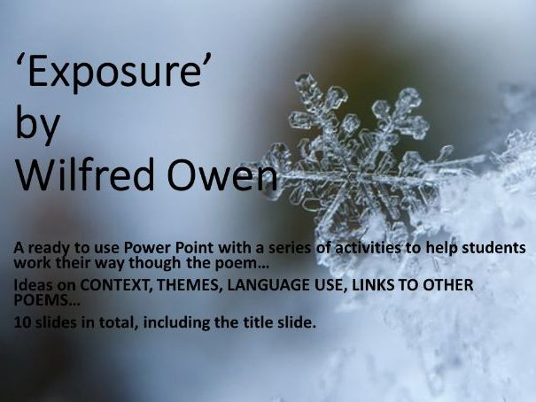 'Exposure' by Wilfred Owen: Power Point lesson