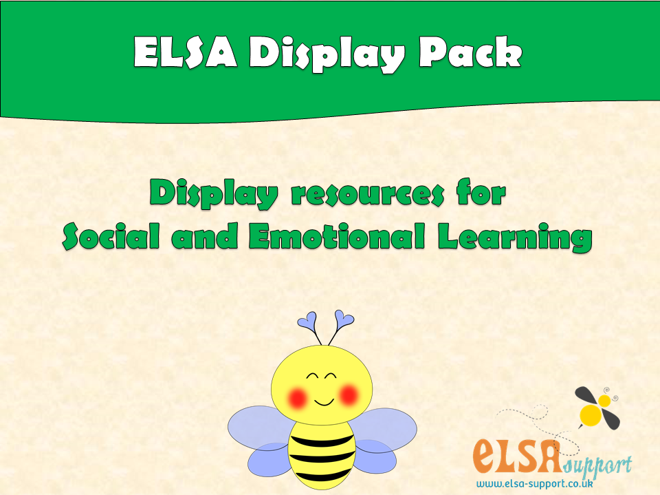 ELSA SUPPORT DISPLAY PACK - pshe, social, emotional, self-esteem
