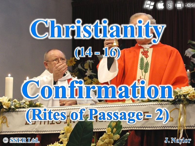 Christianity - Rites of Passage 2 - Confirmation