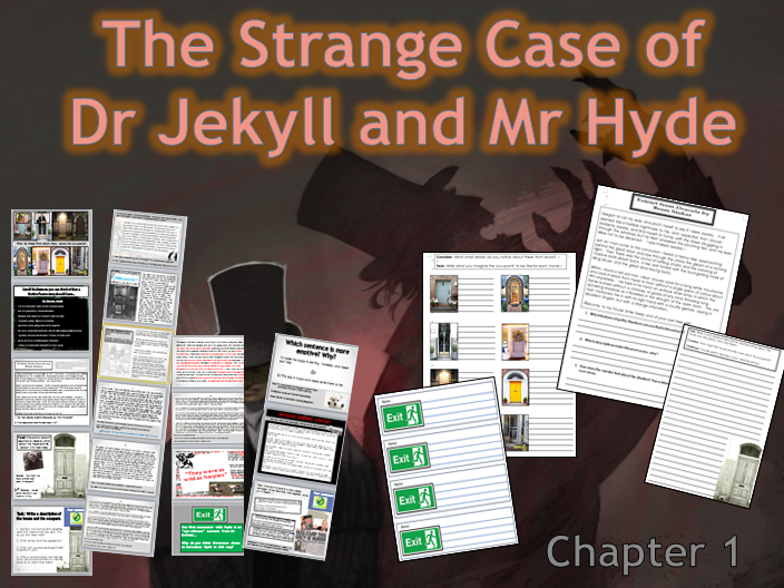 The Strange Case of Dr Jekyll and Mr Hyde (Chapter 1 Story of the Door) 3 lessons and worksheets