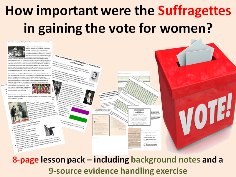 Suffragettes - 8-page full lesson (notes, sources worksheet)
