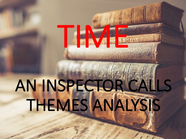 An Inspector Calls - Time - Theme