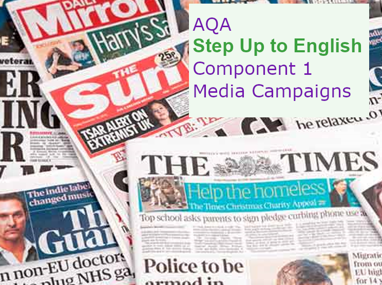 AQA Step Up to English: Component 1  MEDIA CAMPAIGNS Unit