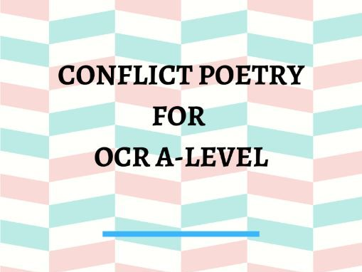 Conflict Poetry for OCR A-Level Revision Worksheet