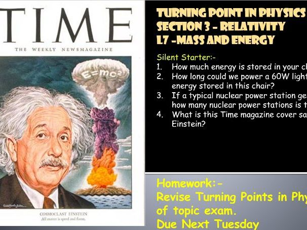 AQA A Level Physics 5D - Turning Points in Physics - L7 Mass and Energy