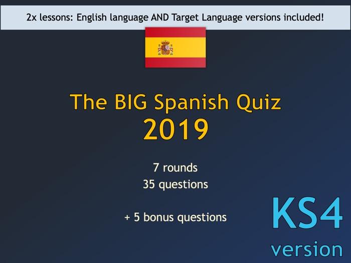 The BIG Spanish Quiz 2019 (KS4 version)