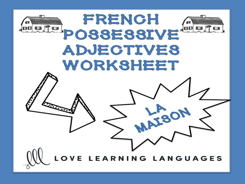 GCSE FRENCH: French possessive adjectives worksheet - La maison