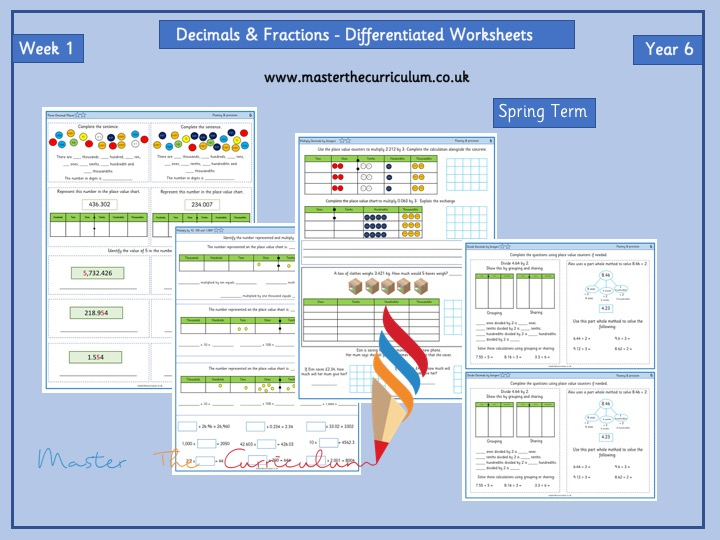 Year 6-Spring- Block1-  Decimals  and Fractions  Differentiated Worksheets - White Rose Style