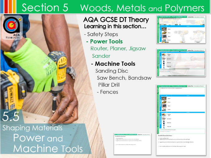 AQA GCSE DT 5.5 Shaping Materials Power and Machine Tools