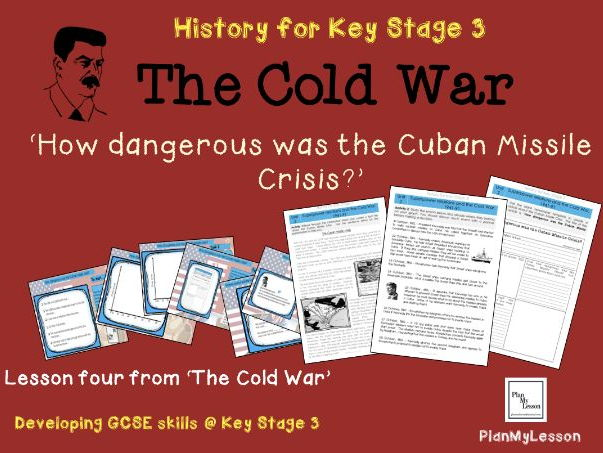 The Cold War 39 How Dangerous Was The Cuban Missile Crisis