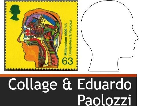 Collage and Eduardo Paolozzi Lesson
