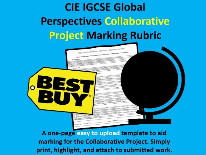 Global Perspectives Collaborative Project Marking Rubric - CIE IGCSE 0457