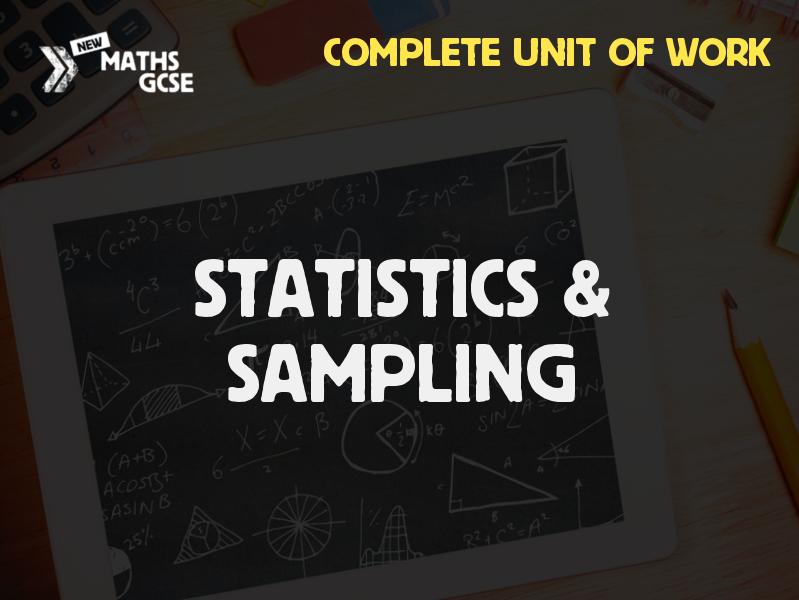 Statistics & Sampling - Complete Unit of Work