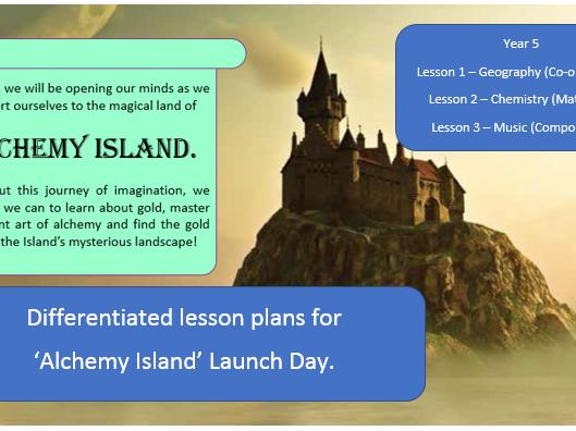 Year 5 'Alchemy Island' Launch Day Lesson Planning