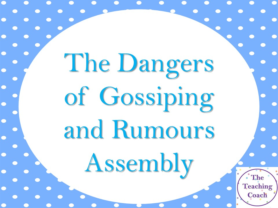 Rumours - Gossiping - Discussing Others Assembly