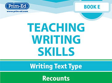 Teaching Writing Skills: Book E Recounts Unit Year 5/Primary 6