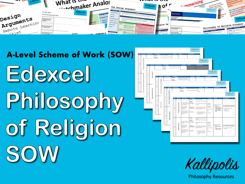 Edexcel KS5 Religious Studies: Unit 1 Philosophy of Religion - Scheme of Work (SOW)