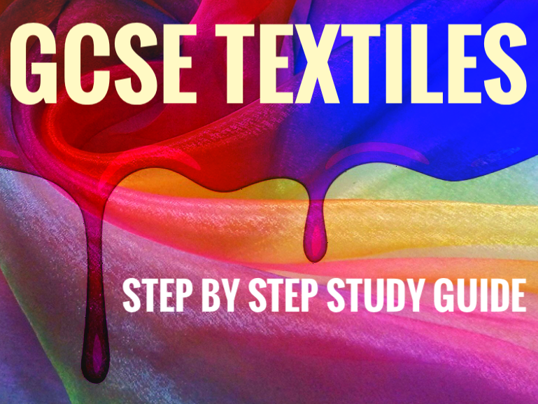 Textiles - GCSE Art Textiles Step by Step Study Guide for Students - Natural Forms  STEAM