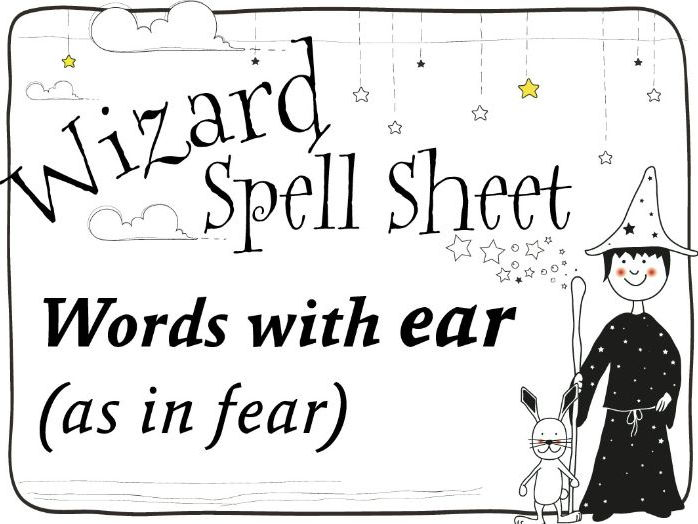 Wizard Spell Sheet: Words with ear as in fear