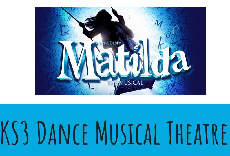 Dance KS3 Musical Theatre: Matilda