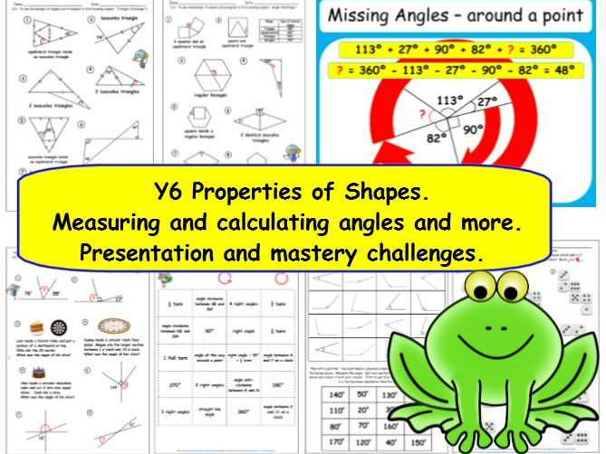 Y6 Properties of Shapes. Measure calculate angles ++. Presentation & Mastery Challenges.