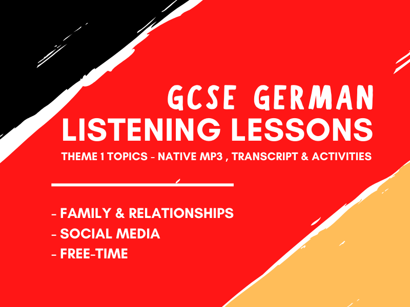 German GCSE Listening Practice  - Theme 1 - Family Social Media Freetime