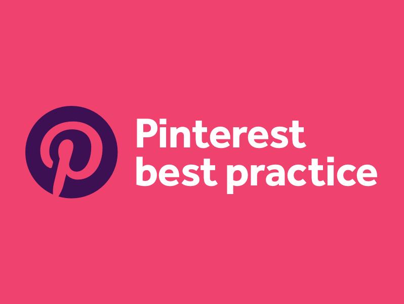 Best practice for Pinterest