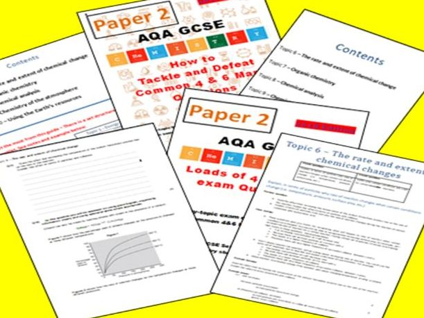 AQA GCSE Chemistry revision (1-9) PAPER 2 : Common 4&6 mark questions and revision guide