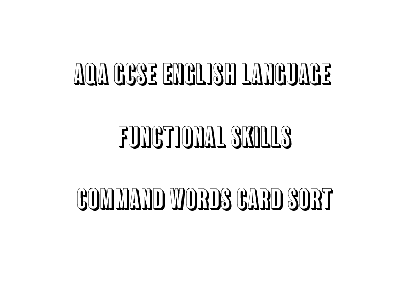 AQA GCSE English Language Functional Skills Command Words Card Sort